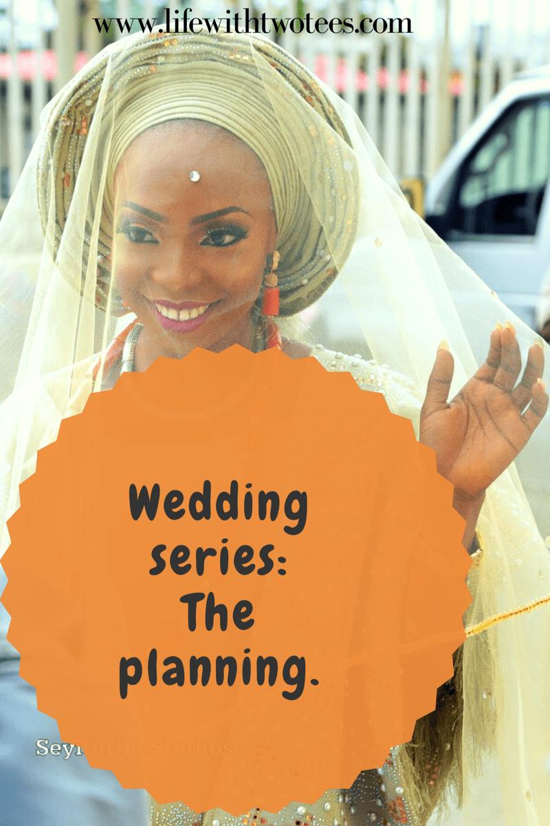 Wedding series: The planning (Part 1)
